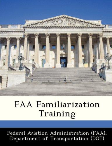FAA Familiarization Training