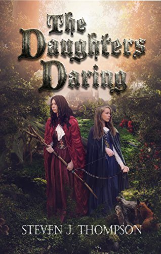 The Daughters Daring by Steven J. Thompson  ebook deal