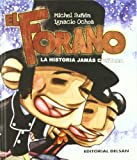 img - for El forano : la historia jam s contada book / textbook / text book