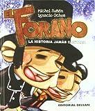 img - for El forano : la historia jam s contada book / textbook / text book