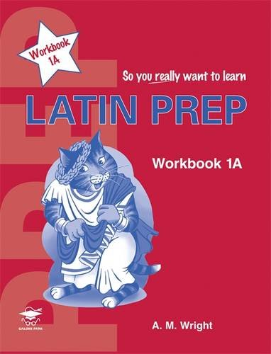 Latin Prep (So You Really Want to Learn)