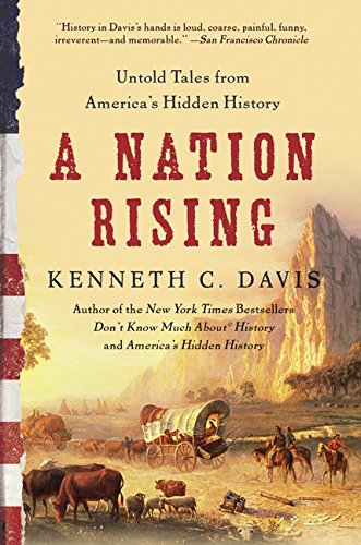 A Nation Rising: Untold Tales from America's Hidden History