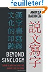 Beyond Sinology - Chinese Writing and...
