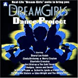 Dreamgirls Dance Project Various Artists