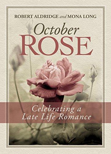 october-rose-celebrating-a-late-life-romance