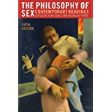 Philosophy of Sex: Contemporary Readings, 5th Editionby Alan Soble