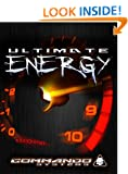 Ultimate Energy - The Ultimate Guide To All Day Energy