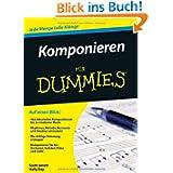 Komponieren für Dummies (Fur Dummies)