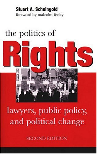The Politics of Rights: Lawyers, Public Policy, and...