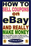 How To Sell Coupons on eBay and Really Make Money