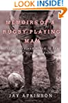 Memoirs of a Rugby-Playing Man: Guts,...
