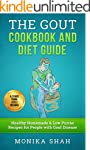 Gout Cookbook: 85 Healthy Homemade &...
