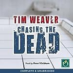Chasing the Dead | Tim Weaver