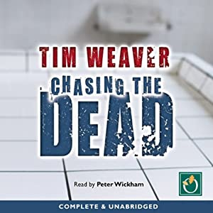 Chasing the Dead | [Tim Weaver]
