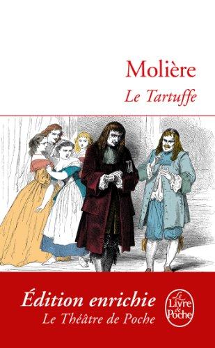 Jean-Baptiste Poquelin dit Molière - Le Tartuffe (Classiques)