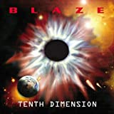 Tenth Dimension (Ltd.)by Blaze (Metal)