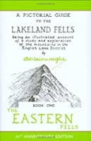 The Wainwright Anniversary: The Eastern Fells (Anniversary Edition): 1 (Pictorial Guides to the Lakeland Fells)