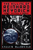 img - for The Killing Of Reinhard Heydrich: The Ss