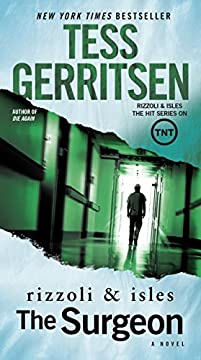 The Surgeon: A Rizzoli & Isles Novel by Tess Gerritsen ebook deal