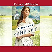 A Matter of Heart: Lone Star Brides, Book 3 | [Tracie Peterson]