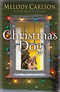 (FREE on 12/12) The Christmas Dog by Melody Carlson - http://eBooksHabit.com