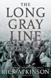 The Long Gray Line: The American Journey of West Points Class of 1966