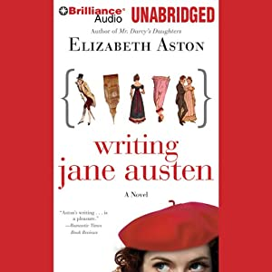 Writing Jane Austen: A Novel | [Elizabeth Aston]