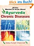 Ayurveda and Chronic Diseases