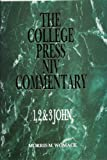 1, 2 & 3 John (College Press NIV Commentary)