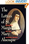 The Letters of St. Margaret Mary Alac...