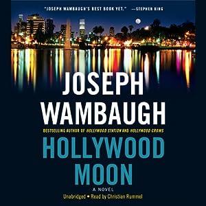 Hollywood Moon: A Novel | [Joseph Wambaugh]