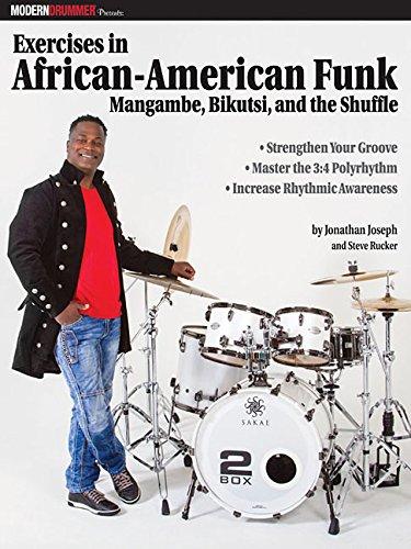 Modern Drummer Presents Exercises in African-American Funk: Mangambe, Bikutsi and the Shuffle