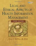 img - for Legal and Ethical Aspects of Health Information Management (Health Information Management Product) book / textbook / text book