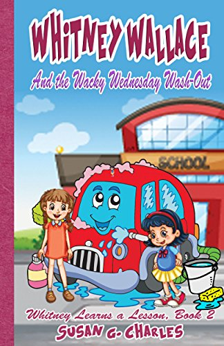 Book: Children's Humor - Whitney Wallace and the Wacky Wednesday Wash-Out by Susan G. Charles