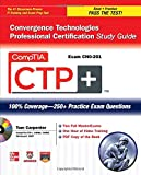 img - for CompTIA CTP+ Convergence Technologies Professional Certification Study Guide (Exam CN0-201) (Certification Press) book / textbook / text book