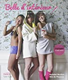 Belle d'intérieur : Accessoires, vêtements et lingerie à coudre