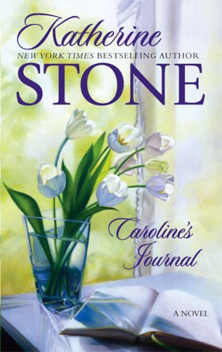 Caroline's Journal, KATHERINE STONE