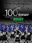 100 Histoires de L�gende du Rugby