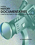 img - for Creating History Documentaries: A Step-by-Step Guide to Video Projects in the Classroom 1st edition by Escobar, Deborah (2001) Paperback book / textbook / text book