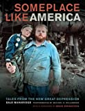img - for Someplace Like America: Tales from the New Great Depression book / textbook / text book