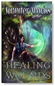 Healing Wounds: Mother Book One (Kings of Kal'brath) (Volume 2)