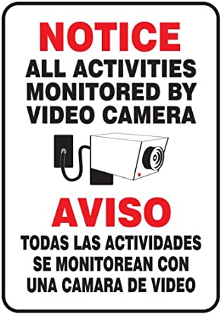 ", Legend ""NOTICE ALL ACTIVITIES MONITORED BY VIDEO CAMERA/AVISO TODAS"