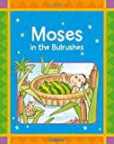 img - for Moses in the Bullrushes: A Favorite Old Testament Bible Story, Retold for Young Children (Award First Bible Stories) book / textbook / text book