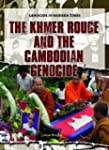 The Khmer Rouge and the Cambodian Gen...