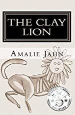 The Clay Lion (The Clay Lion Series Book 1)