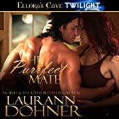 His Purrfect Mate: Mating Heat, Book 2 | Laurann Dohner