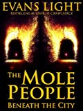 The Mole People Beneath the City