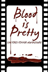 Blood Is Pretty by Steven Paul Leiva ebook deal