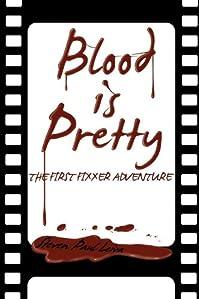 Blood Is Pretty by Steven Paul Leiva ebook deal