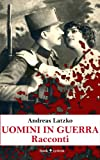 img - for Uomini in guerra: Racconti (Grande Guerra) (Italian Edition) book / textbook / text book